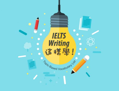 IELTS Writing 這樣學!Topic-Based Vocabulary List
