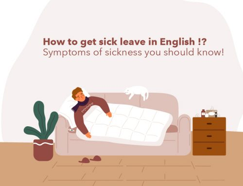 How to get sick leave in English !? Symptoms of sickness you should know!