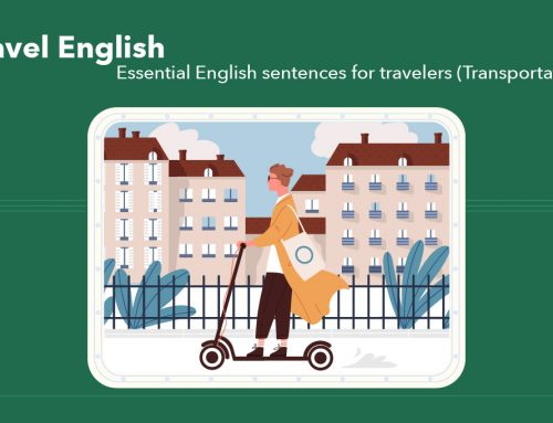 Travel English : Essential English sentences for travelers! (For transportation)