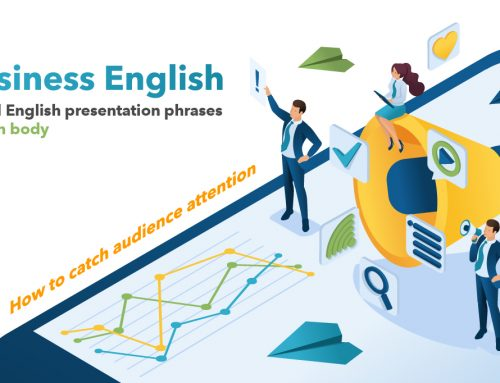 Business English : How to catch an audience's attention ? Useful English presentation phrases! (main body)