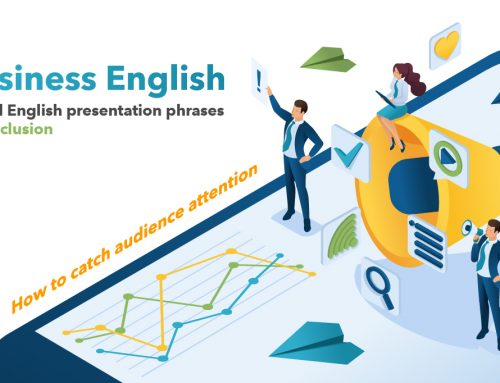 Business English : How to catch audience attention ? Useful English presentation phrases! (Conclusion)