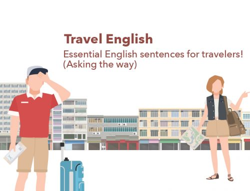 Travel English : Essential English sentences for travelers! (Asking the way)