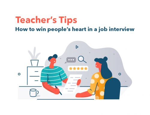 Teacher's Tips : How to win people's heart in a job interview?