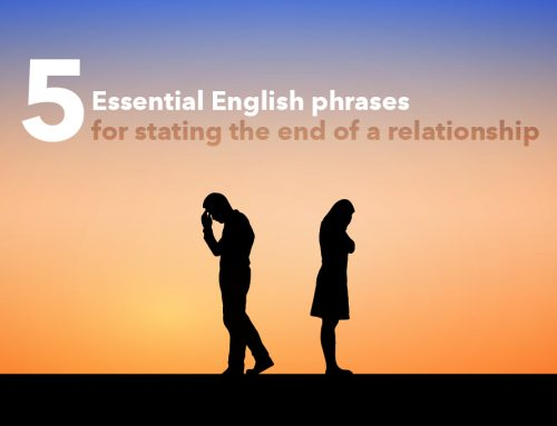 5 English phrases for stating the end of a relationship