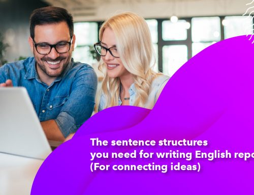The sentence structures you need for writing English report (For connecting ideas)