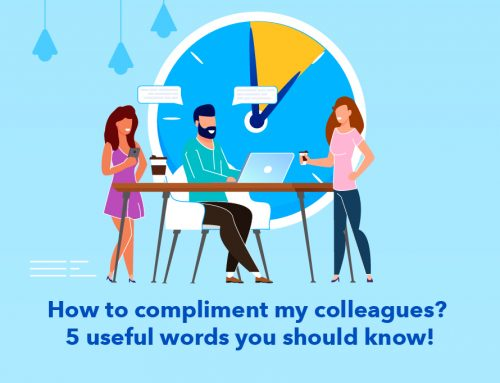 How to compliment my colleagues? 5 useful words you should know!
