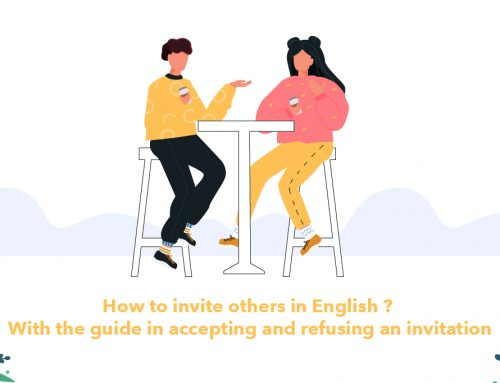 How to invite others in English ? With the guide in accepting and refusing an invitation
