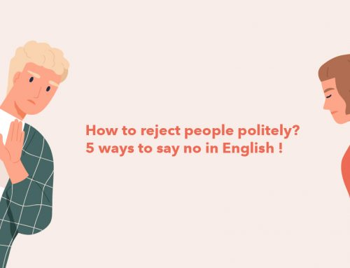 How to reject people politely? 5 ways to say no in English !