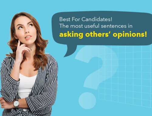 DSE Paper 4 : Best For Candidates! The most useful sentences in asking others' opinions!
