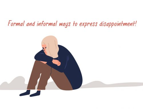 Formal and informal ways to express disappointment!