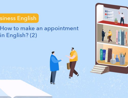 Business English : How to make an appointment in English? (2)