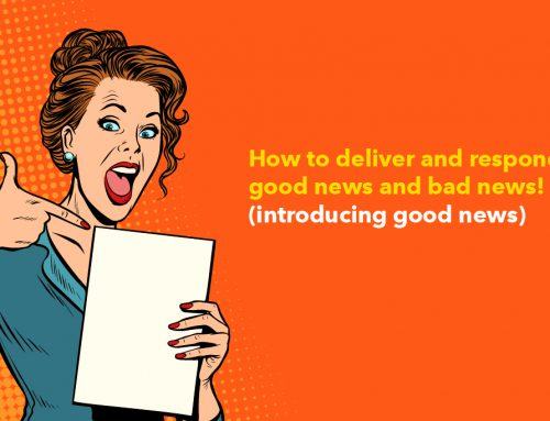 Business English : How to deliver and respond to good news and bad news!? (introducing good news)