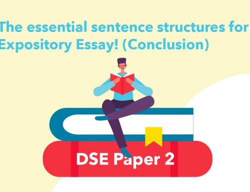 DSE Paper 2: The essential sentence structures for Expository Essay! (conclusion sentence)
