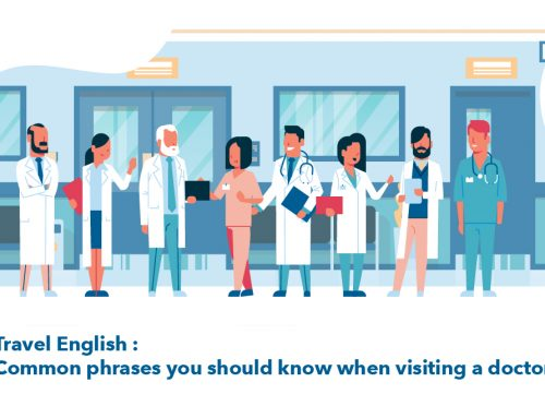 Travel English : Common phrases you should know when visiting a doctor