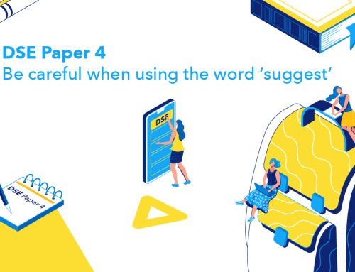 DSE Paper 4: Be careful when using the word 'suggest'