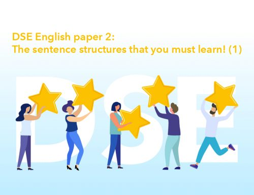 Acing the DSE with flying colors! DSE English paper 2- The sentence structures that you must learn! (1)