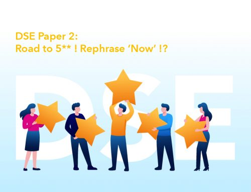 DSE Paper 2 : Road to 5** ! Rephrase 'Now' !?