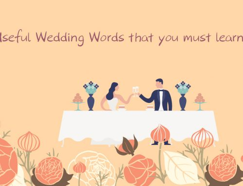 Useful Wedding Words that you must learn! ( For Characters )