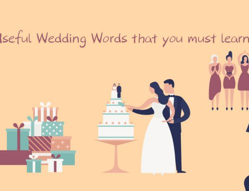 Useful Wedding Phrases that you must learn ( For wedding procedures)