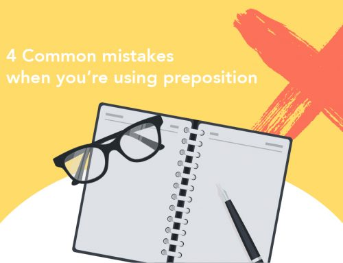 English Grammar Test: 4 Common mistakes when you're using preposition