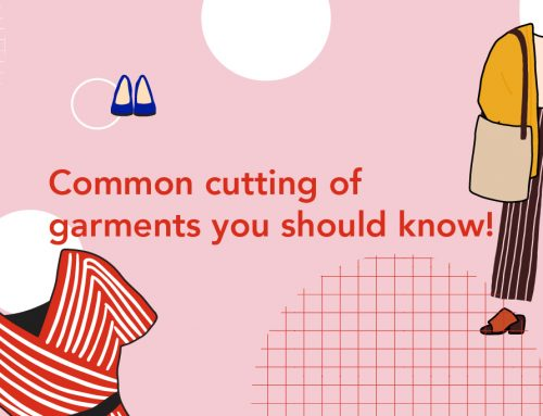 Common cutting of garments you should know!