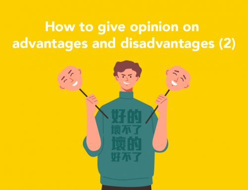DSE English : How to give opinion on advantages and disadvantages (2)