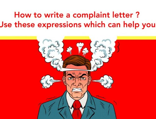 How to write a complaint letter ? Use these expressions which can help you!