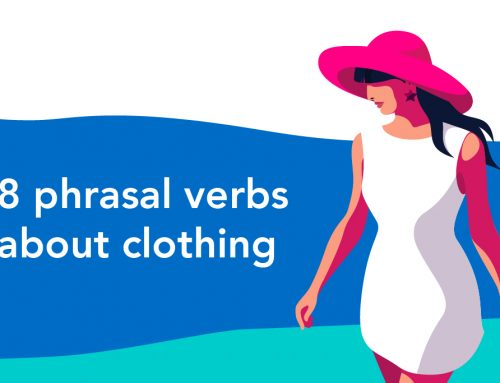 8 phrasal verbs about clothing