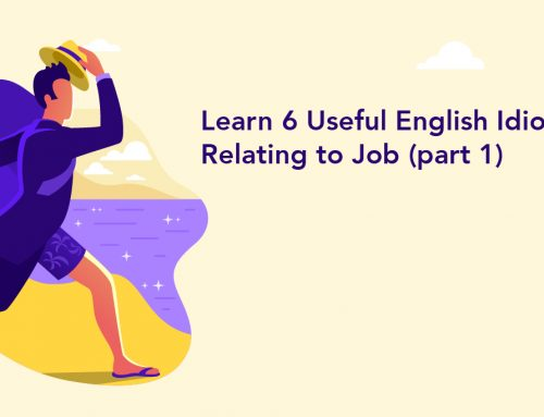 Learn 6 Useful English Idioms Relating to Job (part 1)