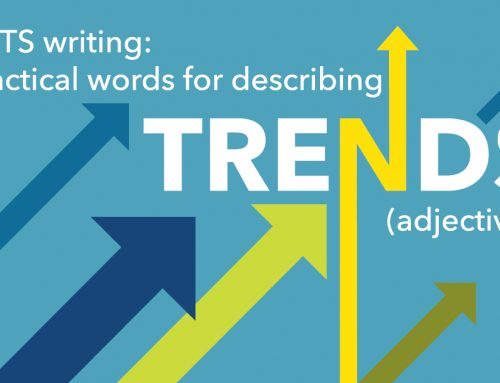 IELTS writing: practical words for describing trends (adjectives)