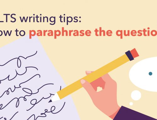 IELTS writing tips: How to paraphrase the question?