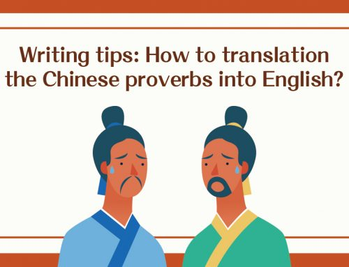 Writing tips: How to translation the Chinese proverbs into English?