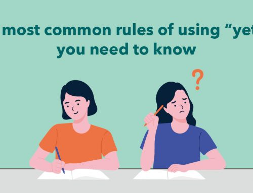 "5 most common rules of using ""yet"" you need to know"