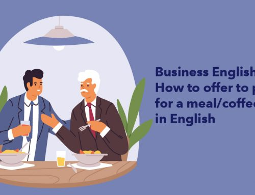 Business English: How to offer to pay for a meal/coffee in English