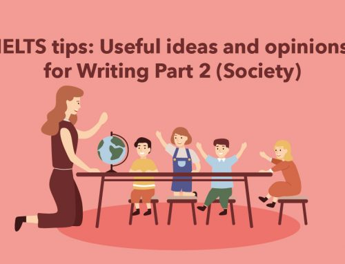 IELTS tips: Useful ideas and opinions for Writing Part 2 (Society)