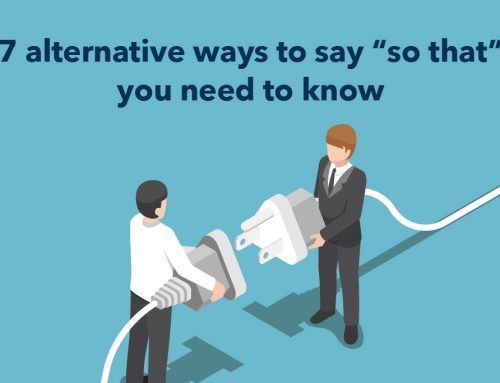 """7 alternative ways to say """"so that"""" you need to know"""