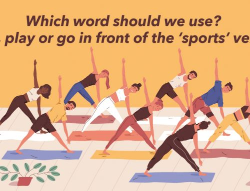 Which word should we use? Do, play or go in front of the 'sports' verb?