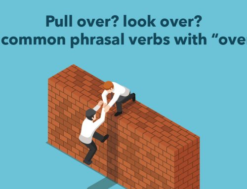 """Pull over? look over? 7 common phrasal verbs with """"over"""""""