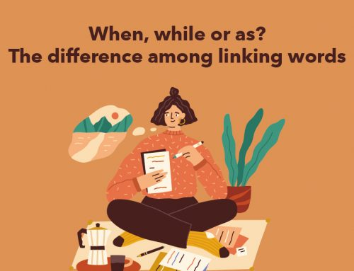 When, while or as? The difference among linking words