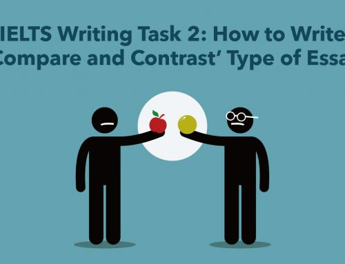 IELTS Writing Task 2: How to Write 'Compare and Contrast' Type of Essay
