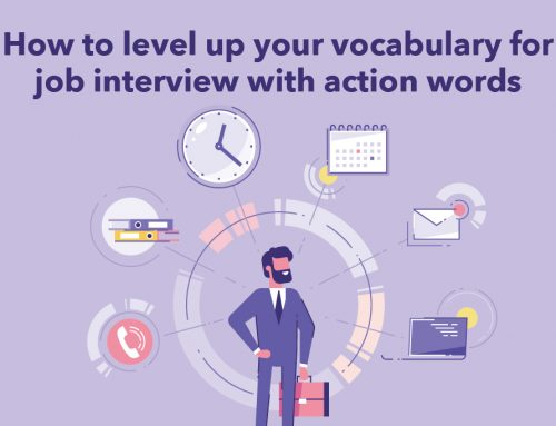 How to level up your vocabulary for  job interview with action words