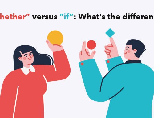 """""""Whether"""" versus """"if"""": What's the difference?"""