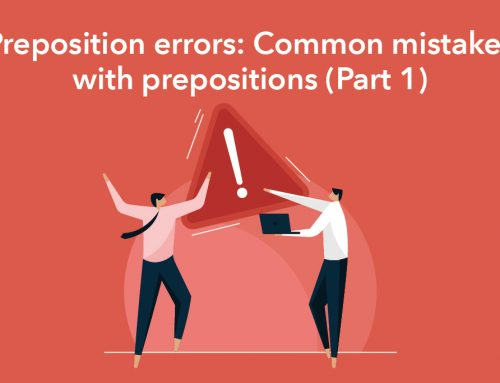 Preposition errors: Common mistakes with prepositions (Part 1)