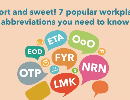 Short and sweet! 7 popular workplace abbreviations you need to know