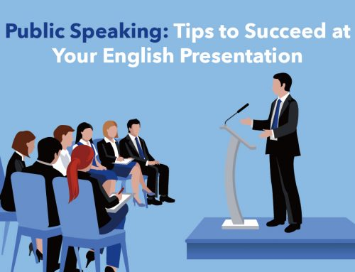 Public Speaking: Tips to Succeed at Your English Presentation