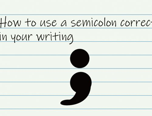 How to use a semicolon correctly in your writing