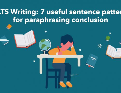 IELTS Writing: 7 useful sentence patterns for paraphrasing conclusion
