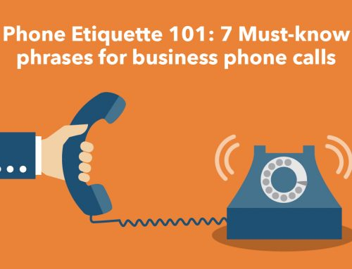 Phone Etiquette 101: 7 Must-know phrases for business phone calls