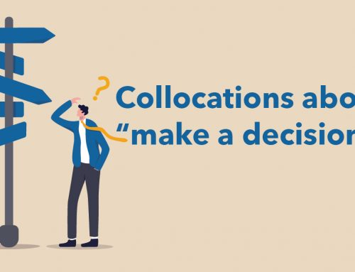 """Collocations about """"make a decision"""""""