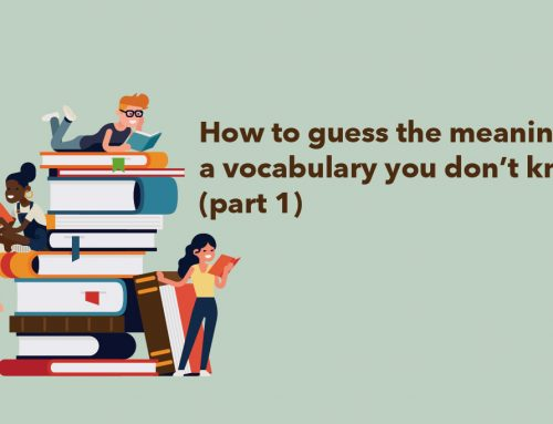 How to guess the meaning of a vocabulary you don't know (part 1)